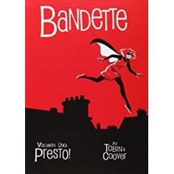BANDETTE 1. ¡PRESTO!