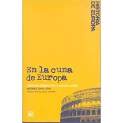 EN LA CUNA DE EUROPA
