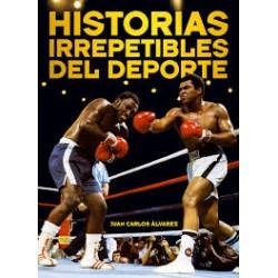 HISTORIAS IRREPETIBLES DEL...