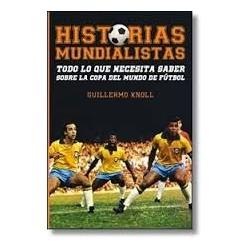 HISTORIAS MUNDIALISTAS