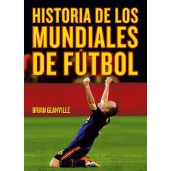 HISTORIA DE LOS MUNDIALES...