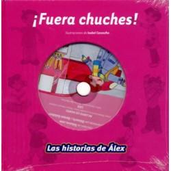 ¡FUERA CHUCHES! (CUENTO +...